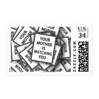 Your Mother is Watching Funny Sign Humor Stamp