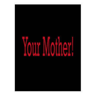 Your Mother Postcard