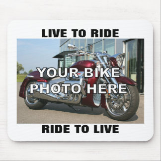 Your Motorcycle Custom Photo Live to Ride Mouse Pad