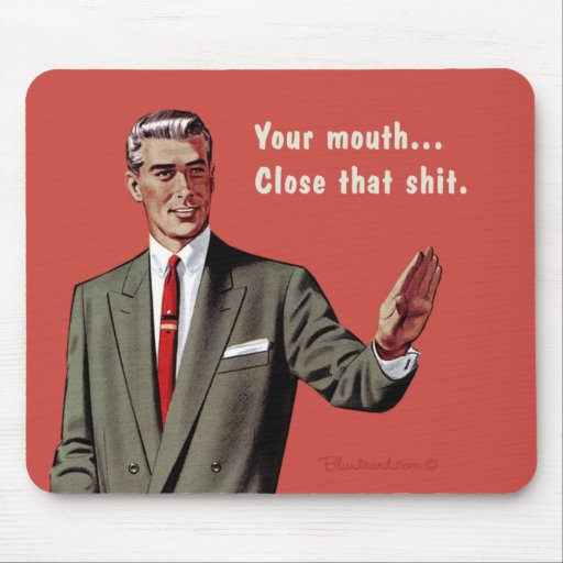 your mouth mouse pads