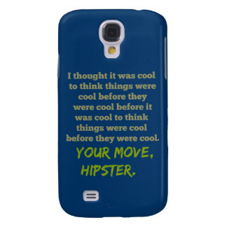 Your Move, Hipster. Samsung Galaxy S4 Case
