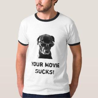 Your Movie Sucks! Tee Shirts