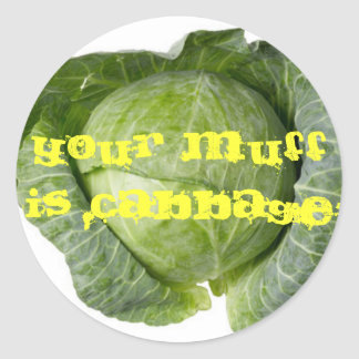 Your muff is cabbage stickers