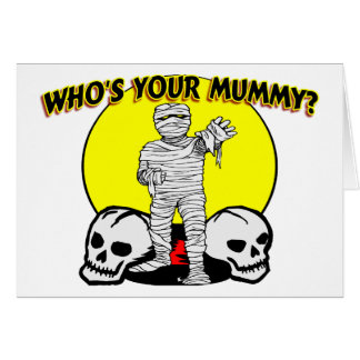 Your Mummy Card
