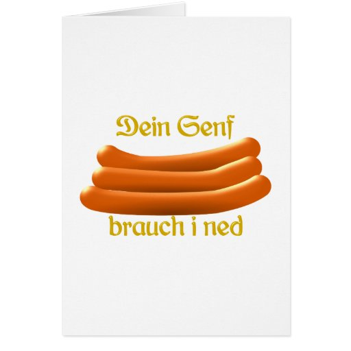 Your mustard custom i ned Würstl of sausages Greeting Cards