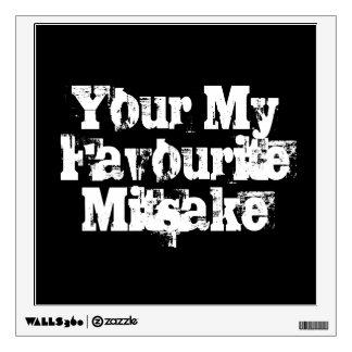 Your My Favourite Mitsake Wall Sticker