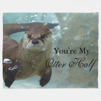 Your my Otter Half Brown River Otter Swimming Fleece Blanket