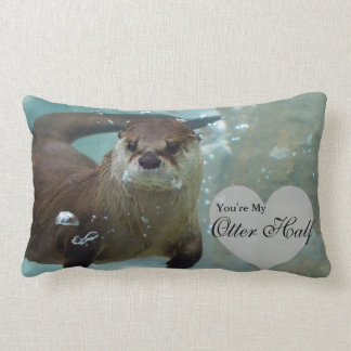 Your my Otter Half Brown River Otter Swimming Lumbar Pillow