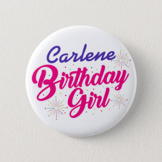 ( Your Name ) Birthday Girl Button