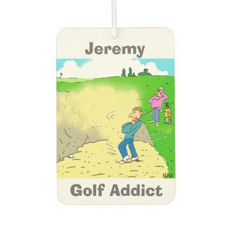 Your Name Choice. Golf Addict Car Air Freshener