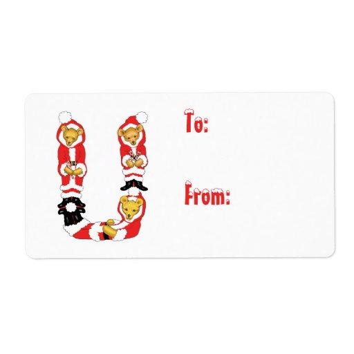 Your Name Here! Custom Letter U Teddy Bear Santas Shipping Label
