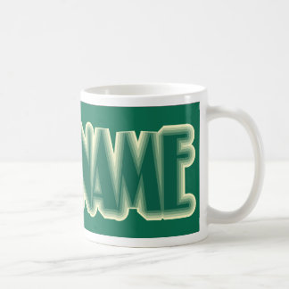 YOUR NAME COFFEE MUGS