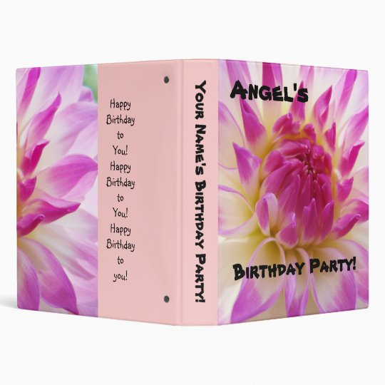 Your Name's Birthday Party! binder Pink Dahlia