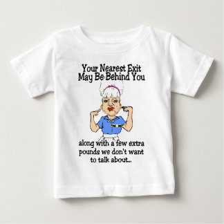Your Nearest Exit Baby T-Shirt