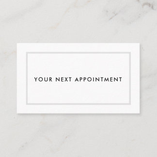 Your Next Appointment | Grey Frame | Modern