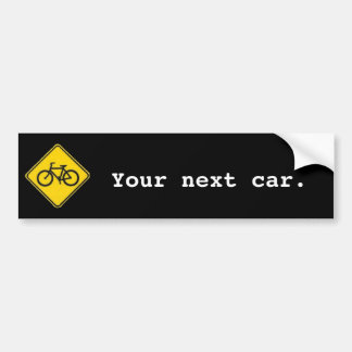 Your Next Car Bumper Sticker