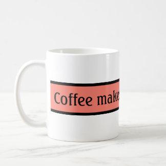 Your nice saying: Coffee makes you beautiful Coffee Mug