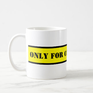 Your nice saying: ONLY FOR COFFEE JUNKIES Coffee Mug