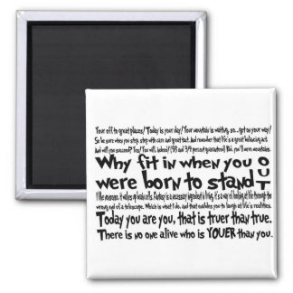 Your Off to Great Places - Today is Your Day 2 Inch Square Magnet
