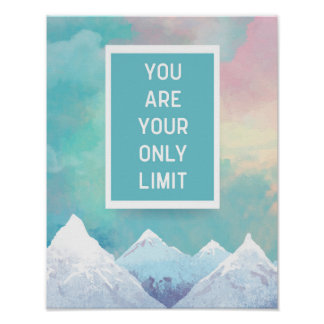 Your Only Limit Quote Poster