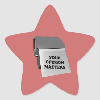 Your Opinion Matters Star Sticker