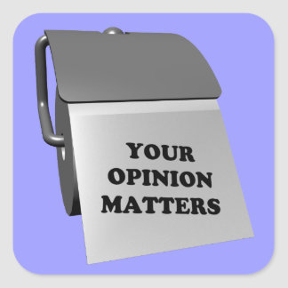 Your Opinion Matters Square Stickers