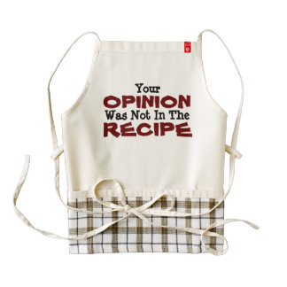 Your Opinion Was Not In The Recipe Heart Apron
