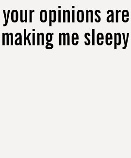 your opinions tees