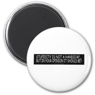 YOUR OPRINION 2 INCH ROUND MAGNET