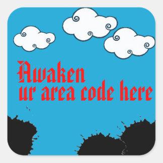 your own awaken sticker!!! square sticker