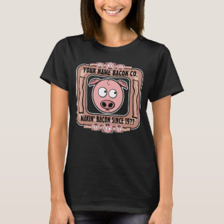 Your Own Bacon Company T-Shirt