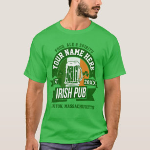 df740359a Your Own Irish Pub Logo Personalized St Paddys Day T-Shirt