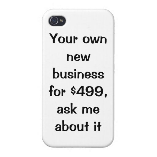 Your own new business for $499 iPhone case