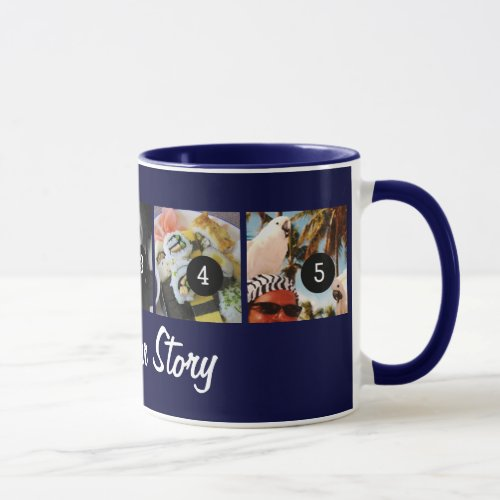 Your Own Tell Your Photo Story 5 images Navy Blue Mug