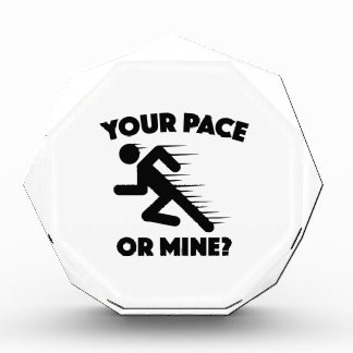 Your Pace Or Mine? Award
