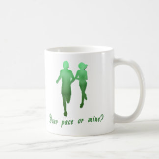 Your Pace or Mine? Running Products Coffee Mug