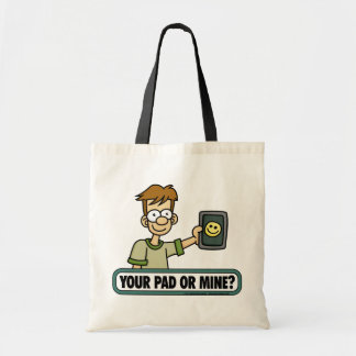 Your Pad or Mine Bag