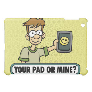 Your Pad or Mine iPad Case