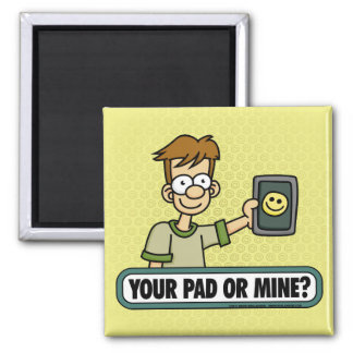Your Pad or Mine Magnets