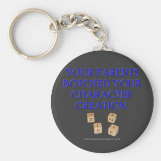 Your Parent's Botched Your Character Creation Basic Round Button Keychain