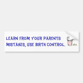 your parents dont love you car bumper sticker