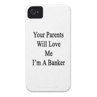 Your Parents Will Love Me I'm A Banker Case-Mate iPhone 4 Case