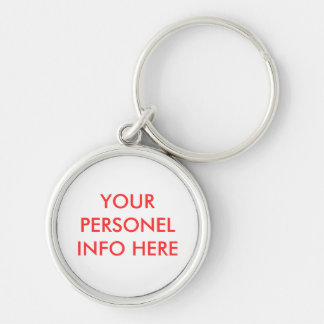YOUR PERSONEL INFO  HERE Silver-Colored ROUND KEYCHAIN