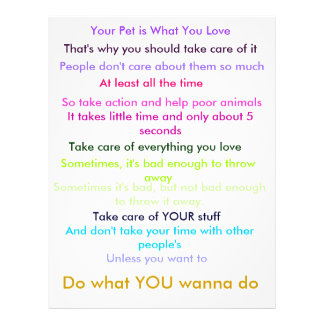"""Your Pet is What You Love, That's why you shoul... 8.5"""" X 11"""" Flyer"""