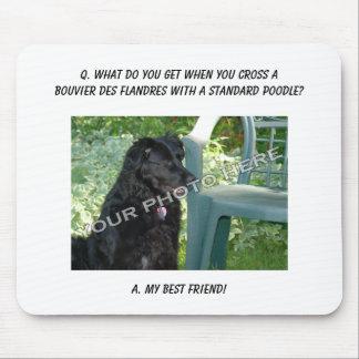 Your Photo! Best Friend Bouvier des Flandres Mix Mouse Pad