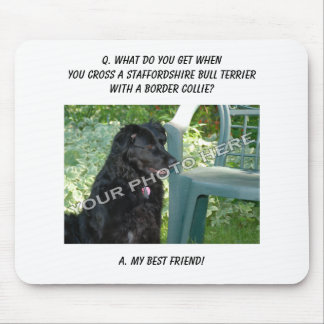 Your Photo! Friend Staffordshire Bull Terrier Mix Mouse Pad