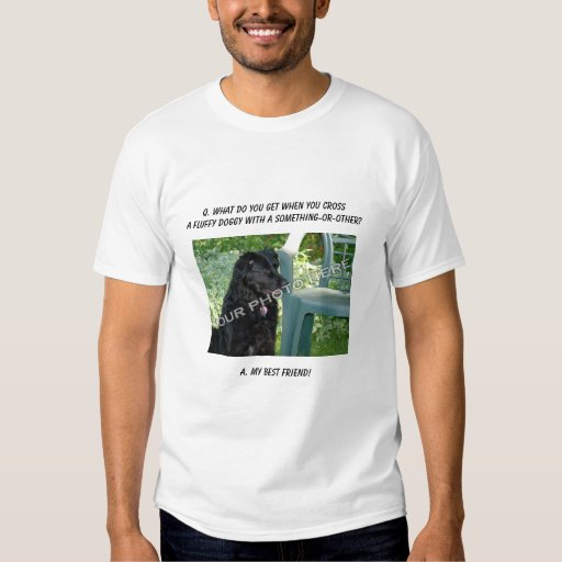Your Photo Here! Best Friend Mutt Mixed Breed Dog T Shirt