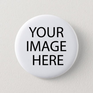Your Photo/Image Here Pinback Button