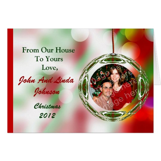 Your Photo In Ornament Christmas Greeting Card