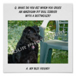 Your Photo! My Best Friend American Pit Bull Mix Poster